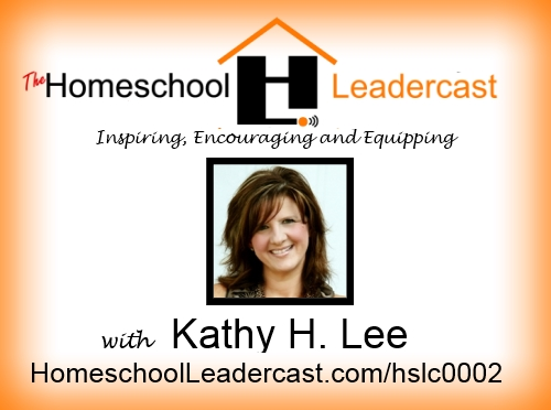 2: Kathy H. Lee talks about Adoption and Early Childhood Education homeschoolleadercast.com/hslc0002